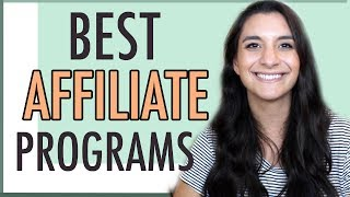 AFFILIATE MARKETING | BEST PROGRAMS FOR BLOGGERS