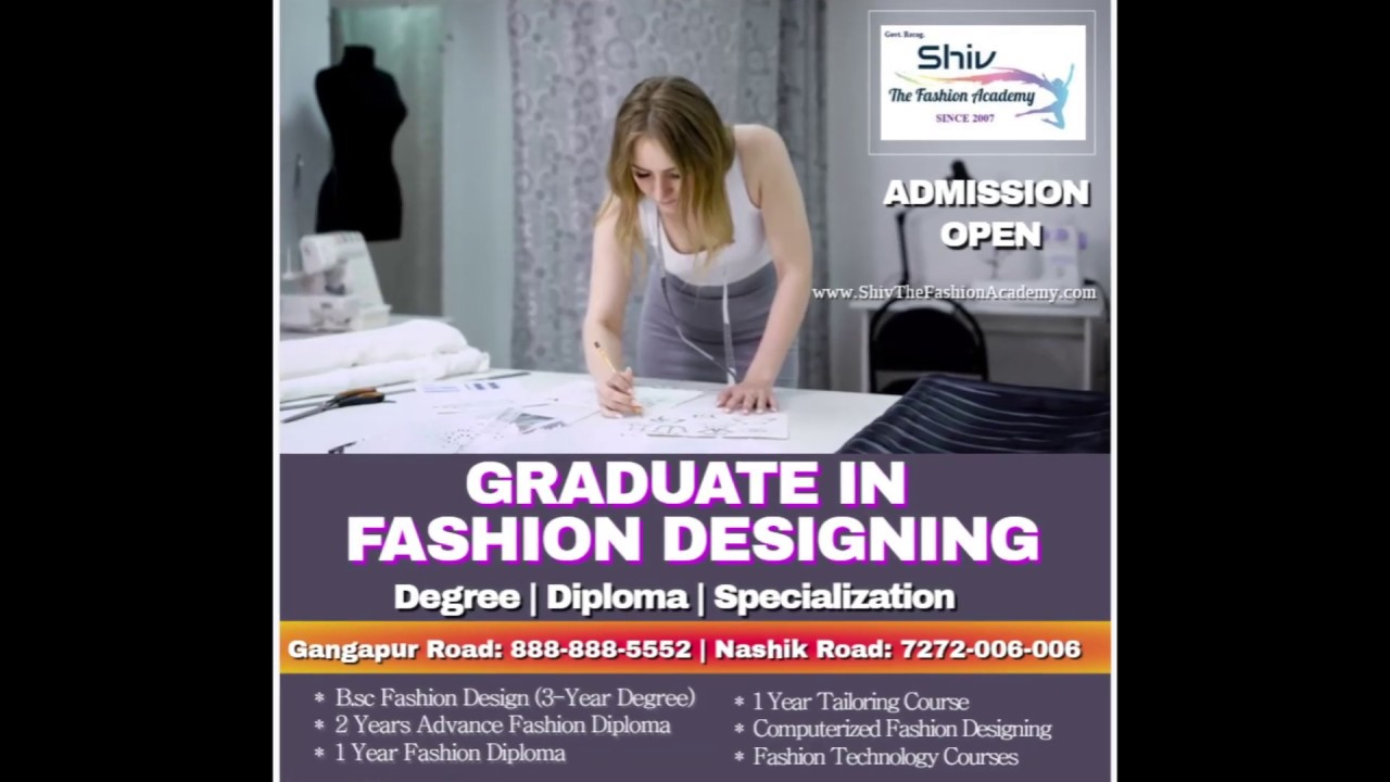 Shiv The Fashion Academy Fashion Designing Degree Diploma Tailoring Specialization Courses Youtube