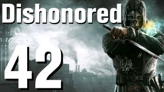 Dishonored Walkthrough Part 42 - Chapter 8