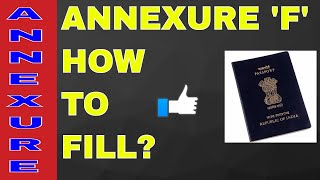 HOW TO FILL ANNEXURE 'F' FOR PASSPORT? ALL INFO WITH SAMPAL! ON YOUR DEMAND!! (HINDI)