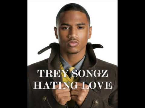 Trey Songz-Hating Love
