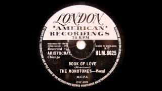 The Monotones  -  The Book Of Love  -  78 rpm London (1958)