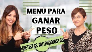 "MENÚ PARA SUBIR DE PESO | Dieta semanal saludable para ""engordar"""