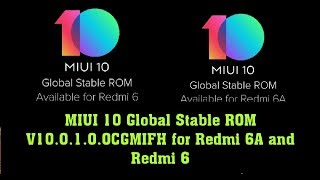 MIUI 10 Global Stable ROM V10.0.1.0.OCGMIFH for Redmi 6A and Redmi 6