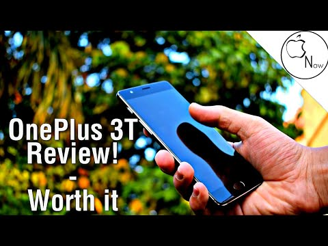 Oneplus 3T Review!  Worth it In 2017!