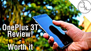 Oneplus 3T Review! - Worth it In 2017!