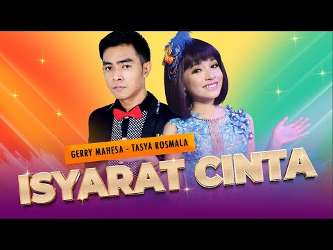 Duet Kenangan Gerry & Tasya -  ISYARAT CINTA (Official Video)
