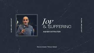 Joy & Suffering | Asher Intrater | Revive Israel Global Broadcast