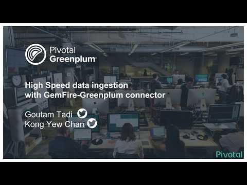 High Speed Data Ingestion with the GemFire-Greenplum Connector