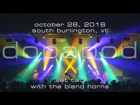 Dopapod w/The Blend Horns: 2016-10-28 - Higher Ground; South Burlington, VT (Set 2) [4K]