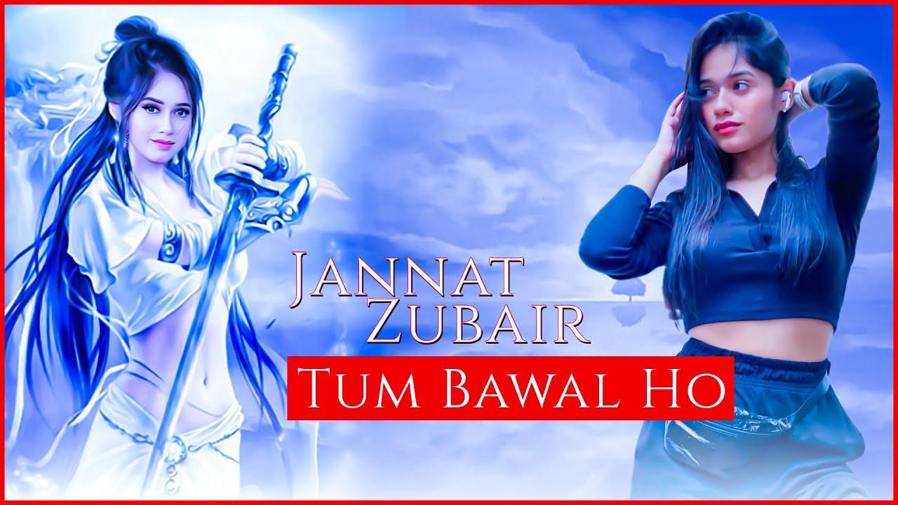 JANNAT ZUBAIR:- Tum Bawal Ho | New Short Video | Lines By Fan | Must Watch 2021
