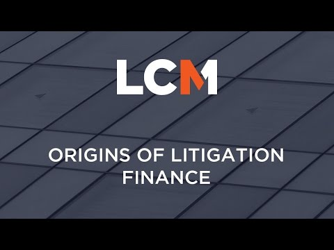 Origins of Litigation Finance