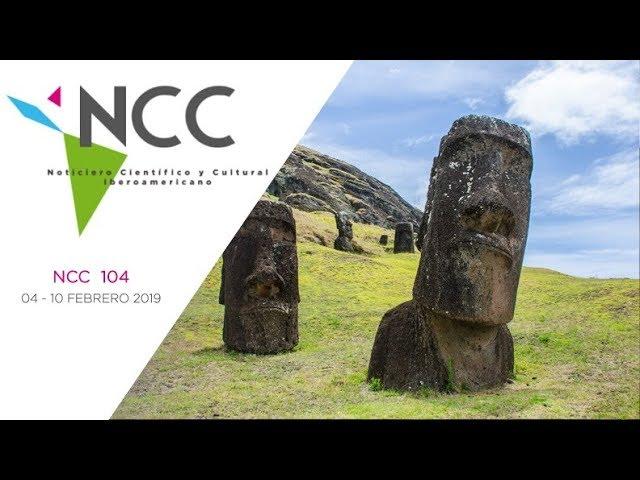 Noticiero Científico y Cultural Iberoamericano, emisión 104. 04 al 10 de febrero 2019.