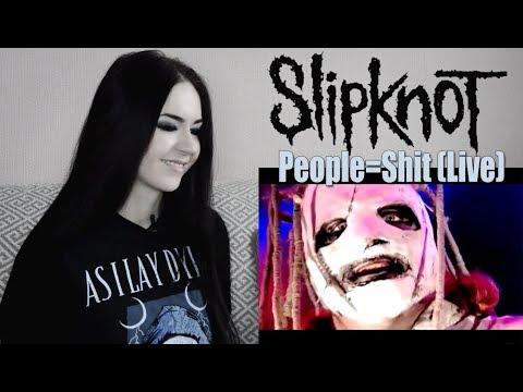Slipknot - People=Shit Live (Реакция / Reaction)