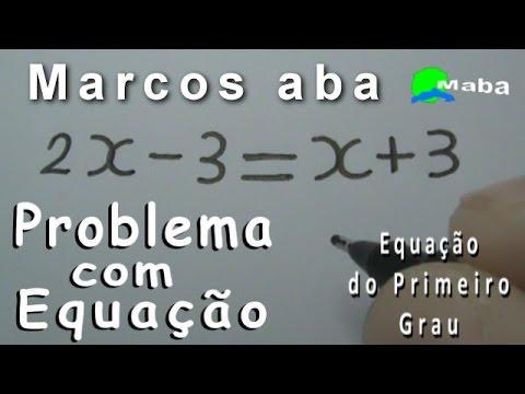 EQUAÇÃO - Problema de matemática envolvendo Equação do Primeiro Grau