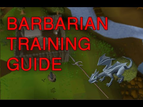 [OSRS] Full Barbarian Training Guide
