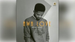 Johnny Drille - Awa Love  Official Audio