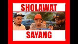 Sholawat Nabi versi Sayang (cover)