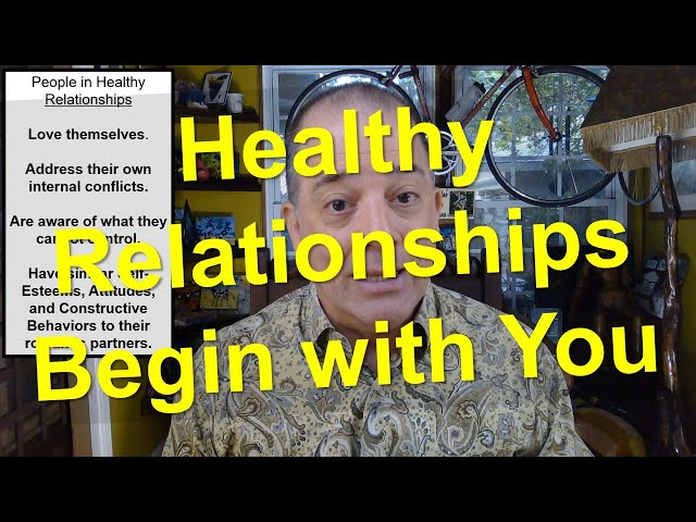 Healthy Relationships Begin with You
