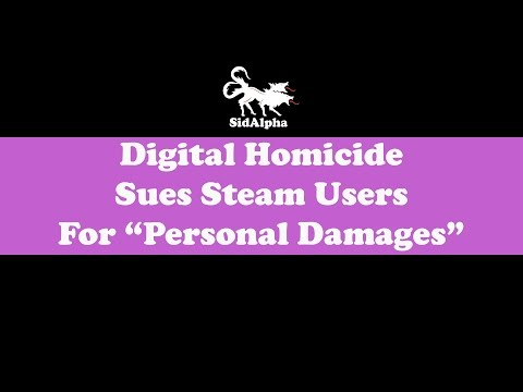 Digital Homicide Sues Steam Users