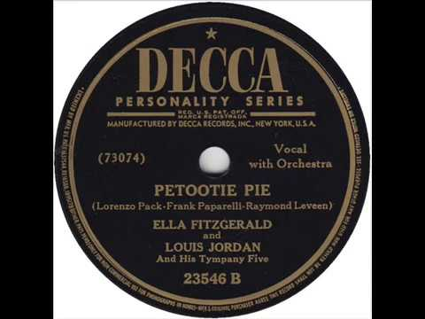 Ella Fitzgerald And Louis Jordan And His Tympany Five - Petootie Pie