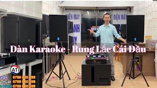 """Trải Nghiệm Âm Thanh """"Bộ Dàn Karaoke Gia Đình Supper Víp 24,6 Triệu"""" Rung Lắc Cái Đầu. LH 0903010773"""