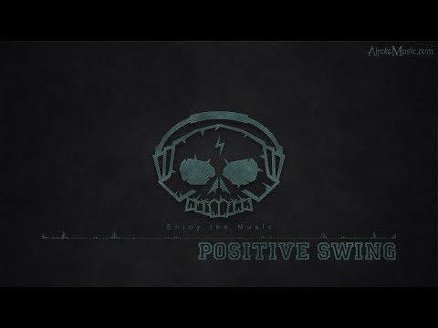 Positive Swing By AudioBeard - [Electro, Swing Music]