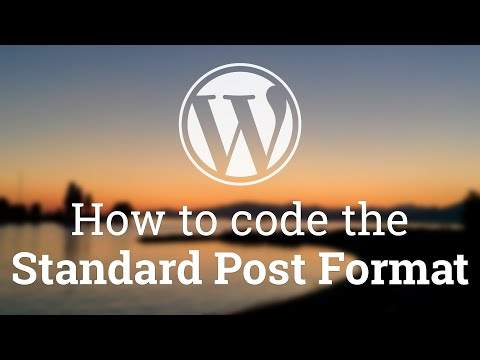 Part 19 - WordPress Theme Development - Code the Standard Post Format