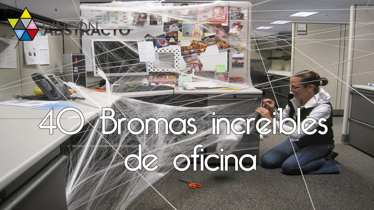 40 bromas increibles de oficina youtube