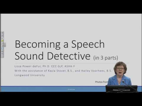 Becoming a Speech Sound Detective - Part 1