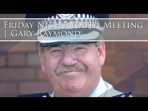Friday Night Youth Meeting | Gary Raymond