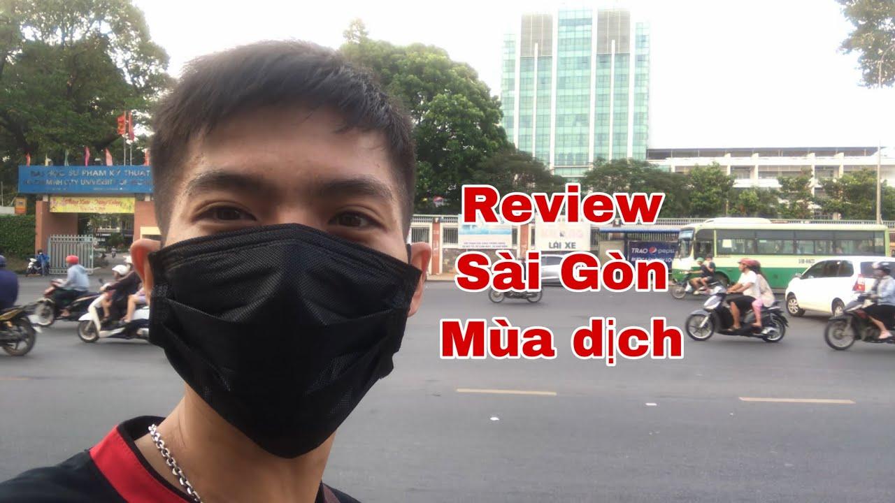 Review Đường Phố Sài Gòn Và Trường ĐH Sư Phạm Kỹ Thuật Mùa Dịch CORONA (nCoV)