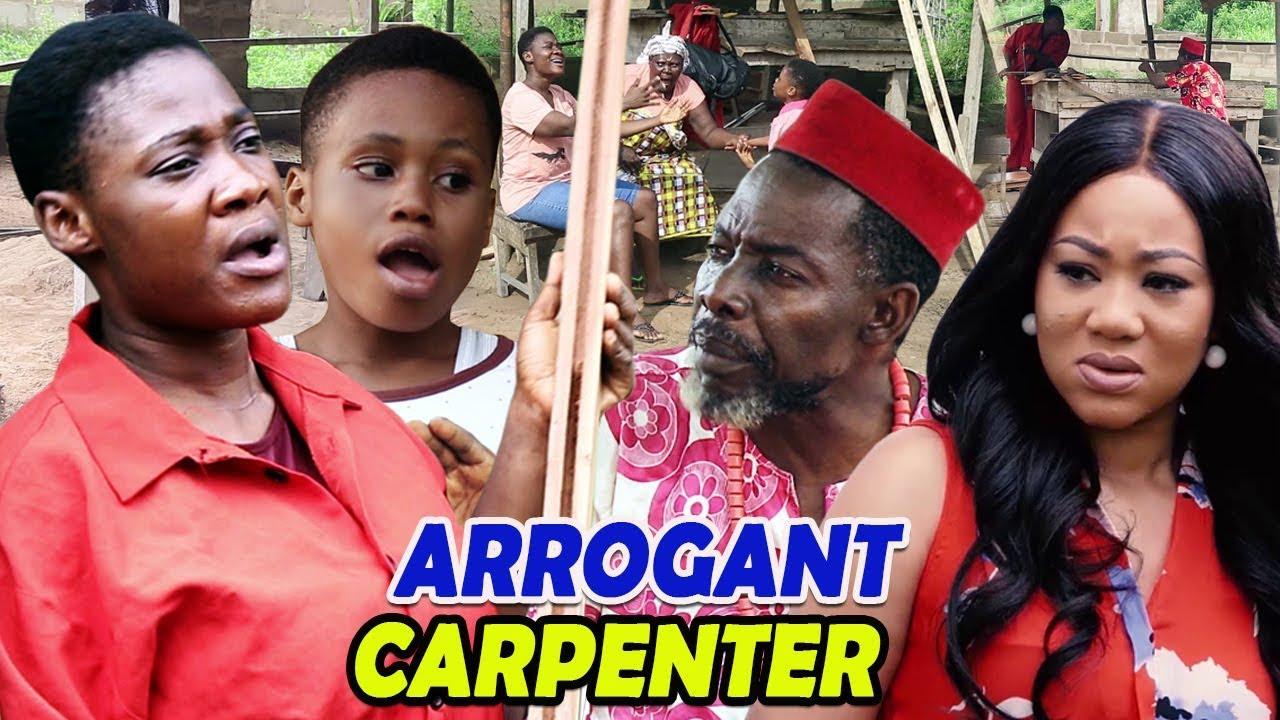 Download Arrogant Carpenter Season 1&2- New Movie Hit (MERCY JOHNSON) 2019 Latest Nigerian Nollywood Movie