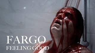 Fargo (Season 1) - Feeling Good
