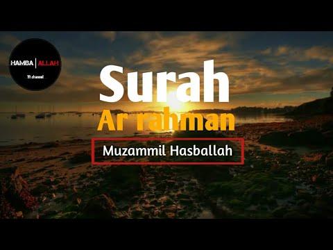 Download Lagu Suaranya menyejukkan hati - Surah Ar rahman (Muzammil Hasballah)
