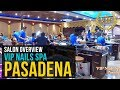VIP Nails - Pasadena, TX - Salon Overview
