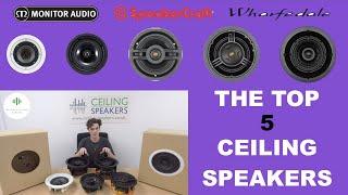 The Top 5 Ceiling Speakers