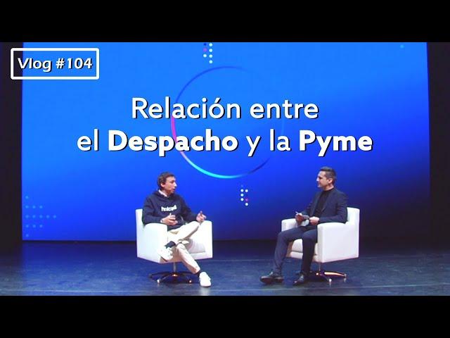 #104 Relación entre el Despacho y la Pyme. Entrevista a Javi Fondevila (CEO de Holded)