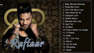 Best of Raftaar   Raftaar Songs   Non Stop Song Collection