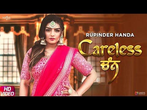 Careless Chann - Rupinder Handa | Official Song | Arpan Bawa