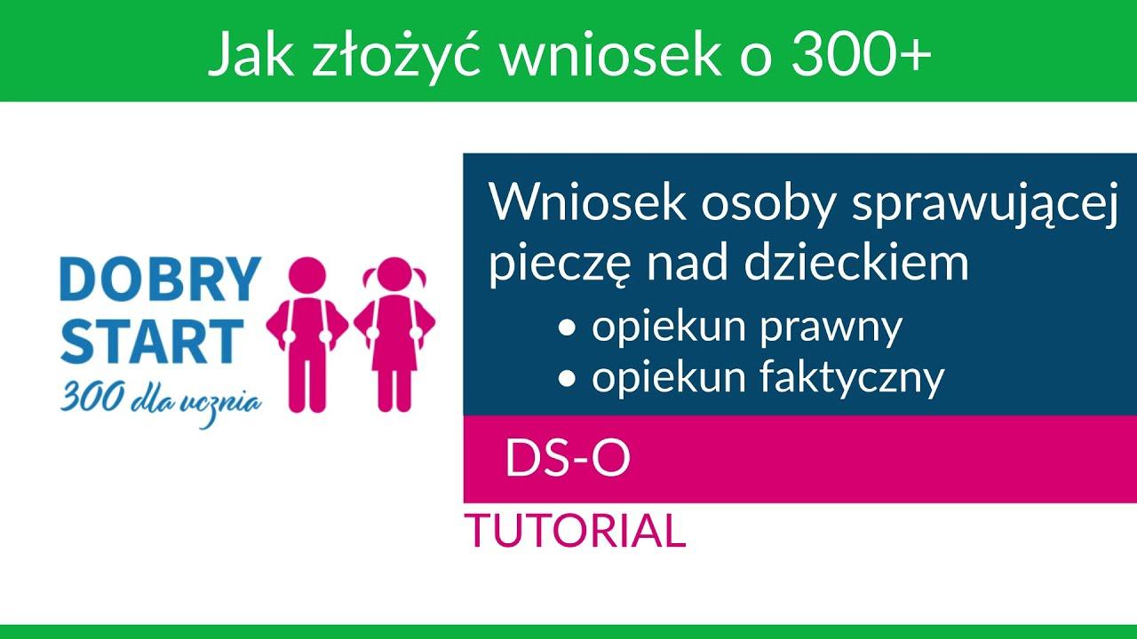 Wniosek osoby sprawującej pieczę nad dzieckiem - tutorial [Dobry Start]