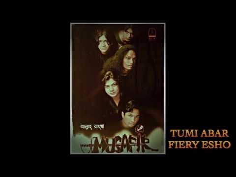Tumi abar firey esho . Musafir Bangla Band