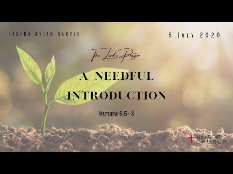 a-needful-introduction-|-matthew-6:5-8
