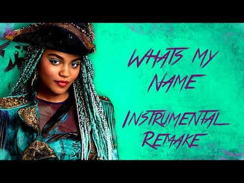 Descendants 2 - What's My Name (Instrumental Remake)