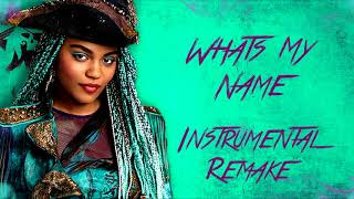 Descendants 2 - What's My Name (Instrumental Remake)