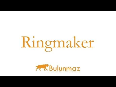 Ringmaker