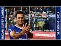 Chennaiyin FC   Team Players full List   Indian Super League Season 4 - 2017   Co-Owner - MS DHONI