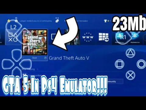[23]MB DOWNLOAD PS4 EMULATOR FOR ANDROID/IOS | NEW APK RELEASED FOR  ANDROID| GTA 5 MOBILE EMULATOR