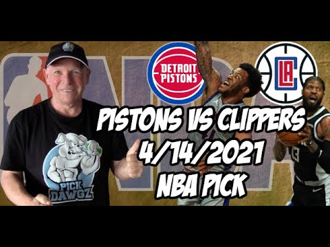 Detroit Pistons vs Los Angeles Clippers 4/14/21 Free NBA Pick and Prediction NBA Betting Tips