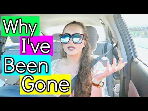 Why I've Been Gone?!